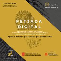"""LA """"PETJADA DIGITAL"""", NOVA XERRADA DELS SERVEIS DE JOVENTUT DEL CAMP DE TARRAGONA"""