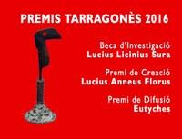 TERMINI de la SETZENA CONVOCATÒRIA DELS PREMIS TARRAGONÈS DE CREACIÓ LUCIUS ANNEUS FLORUS I DE DIFUSIÓ EUTYCHES